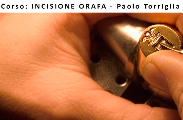 Corso:  INCISIONE ORAFA   16, 23, 30 Maggio, 6, 13, 20 Giugno 2015